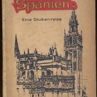 Spanien eine studienreise.