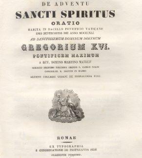 De Adventu Sancti Spiritus. Oratio habita in Sacello Pontificio Vaticano ad Sanctissimum Dominum Nostrum Gregorium XVI Pont. Max. a Domino Martino Mahluf.