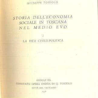 Storia dell'economia sociale in Toscana nel Medio Evo.
