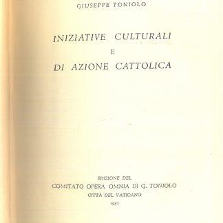 Iniziative culturali e di azione cattolica.