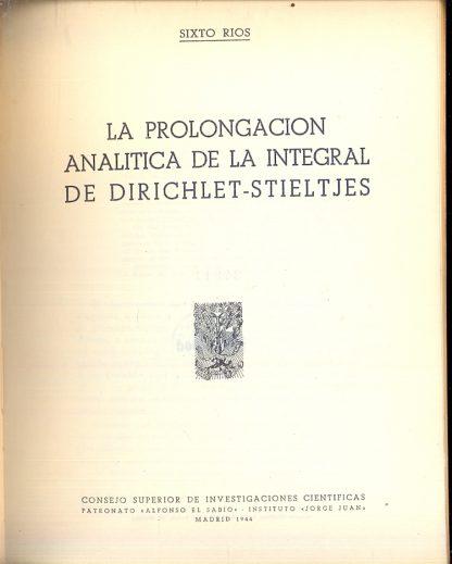La prolongacion analitica de la integral de dirichlet stieltjes.