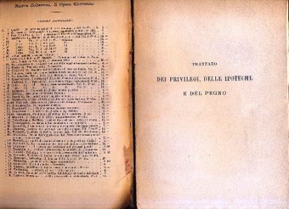 Trattato dei privilegi delle ipoteche e del pegno (Nuova Collezione di Opere Giuridiche - N. 65 e 106). Seconda edizione interamente rinnovata.