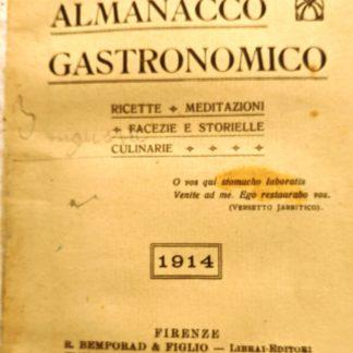 Almanacco gastronomico, ricette, meditazioni,facezie e storielle culinarie.