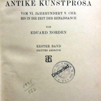 Die Antike kunstprosa vom vi.jahrhund v. chr. bis in die zeit der renassance erster band dritte abdruk