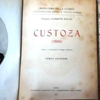 Custoza (1866). Con 4 tavole fuori testo.