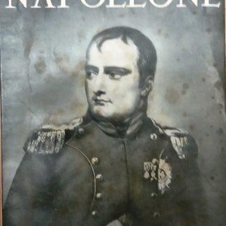 Napoleone. Traduzione di Lavinia Mazzucchetti.