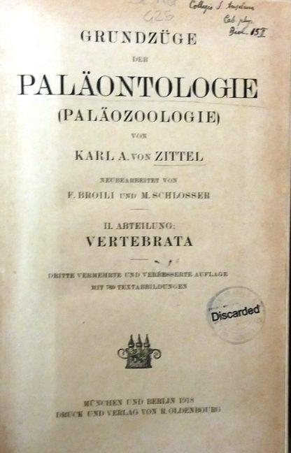 Grundzüge der Paläontologie (Paläozoologie). II. Abteilung: Vertebrata.