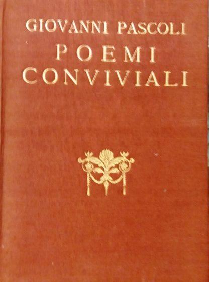 Poemi conviviali. Ristampa della seconda edizione.