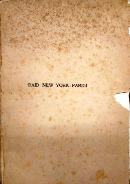 Intorno alla terra in automobile: conferenza sul raid New York-Parigi : letta il 10 ottobre al Circolo Artistico di Napoli