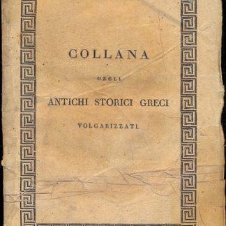 Biblioteca storica di Diodoro Siculo. Volgarizzata da Compagnoni (Collana degli antichi storici greci volgarizzati).