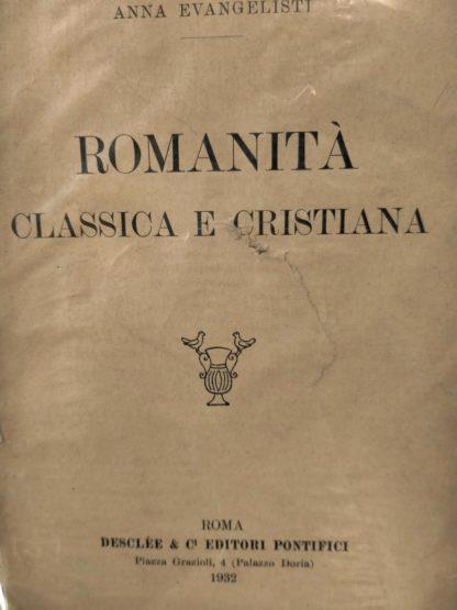 Romanità Classica e Cristiana.