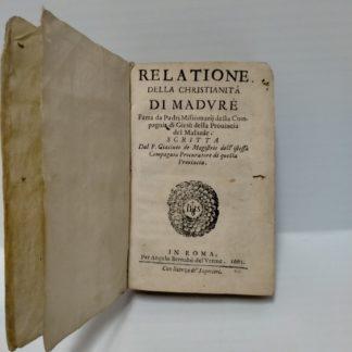 Relatione della Christianità di Maduré fatta da padri missionarii della Compagnia di Giesù della provincia del Malavàr.