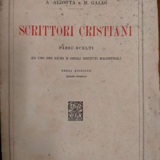 Scrittori cristiani passi scelti ad uso licei edegli istituti magistrali
