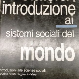 Introduzione ai sistemi sociali del mondo