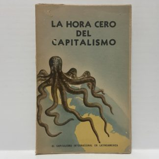 La Hora Cero del Capitalismo ediz. spagnola