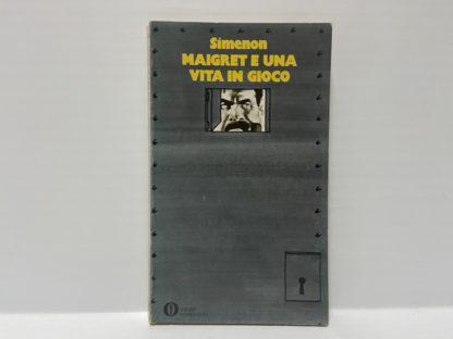 Maigret e una vita in gioco 1° ediz. oscar mondadori