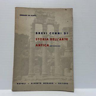 Brevi cenni di Storia dell'Arte Antica con illustrazioni 4° ediz.
