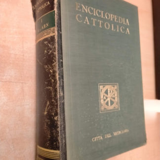 Enciclopedia Cattolica Vol. 1 I