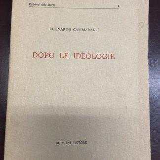 Dopo le ideologie.Problemi della liberta n 8