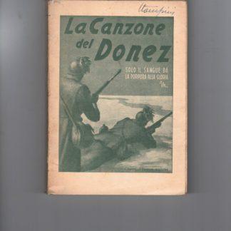 La canzone del Donez.Autografo in copertina di Pino Stampini