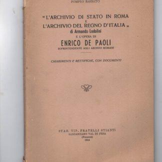 L'archivio di stato in Roma e l'archivio del Regno d'Italia di Armando Lodolini e l'opera di Enrico De Paoli