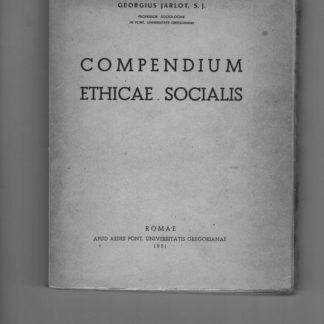 Compendium ethicae socialis.