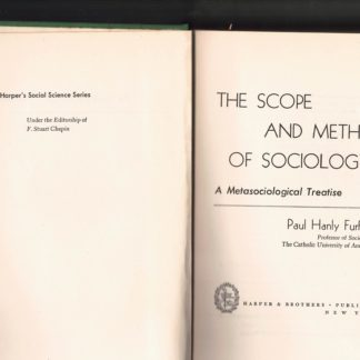 The scope and method of sociology: a metasociological treatise -1° edizione