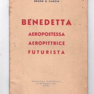 Benedetta.Aeropoetessa Aeropittrice Futurista.